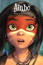 Ainbo: Spirit of the Amazon (2021) ไอน์โบ จิตวิญญาณแห่งอเมซอน