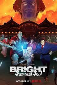 Bright: Samurai Soul (2021) ไบรท์: จิตวิญญาณซามูไร | Netflix ดูฟรีเต็มเรื่อง
