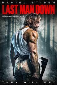 Last Man Down (2021) HD ซับไทยเต็มเรื่อง ดูหนังบู๊แอคชั่นมันๆออนไลน์
