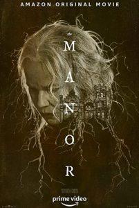 The Manor (2021) ดูหนังสยองขวัญ ซับไทยเต็มเรื่องมาสเตอร์ ดูหนังฟรีออนไลน์
